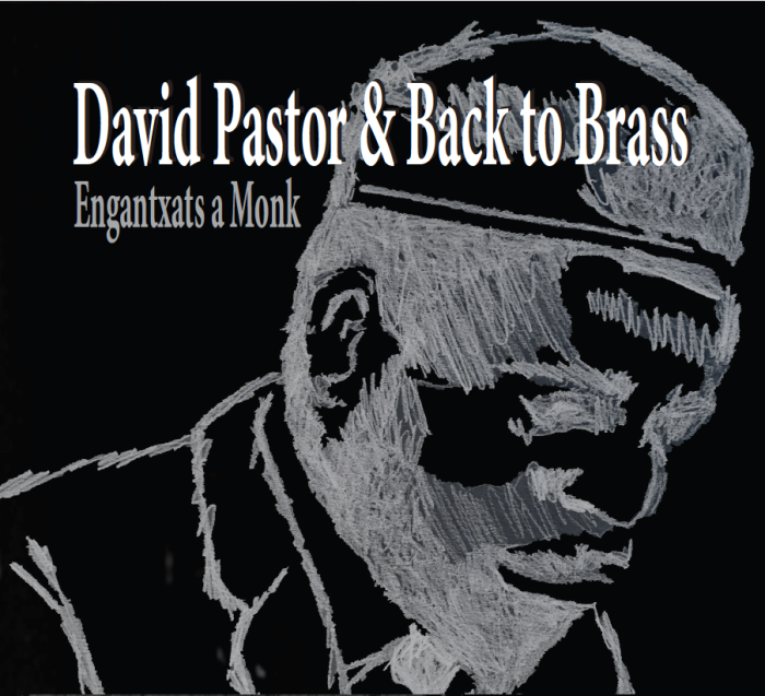 CD COVER DAVID PASTOR JAZZ BACK TO BRASS MONK