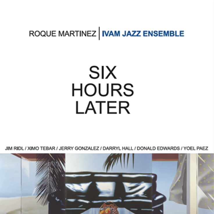 CD-ROQUE-MARTINEZ-SIX-HOURS-LATER